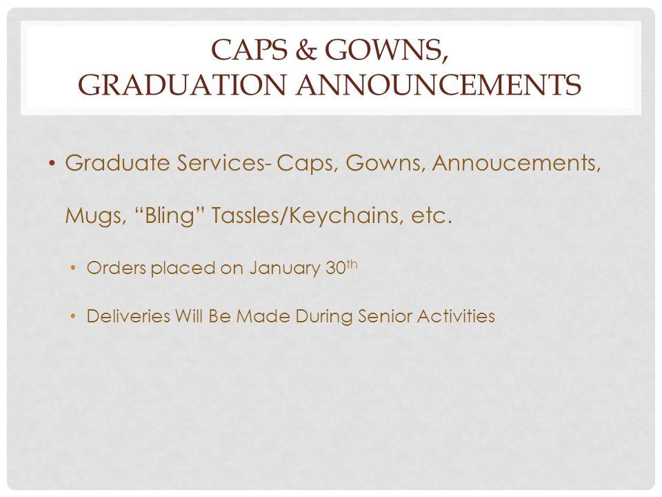 CAPS & GOWNS, GRADUATION ANNOUNCEMENTS Graduate Services- Caps, Gowns, Annoucements, Mugs, Bling Tassles/Keychains, etc.