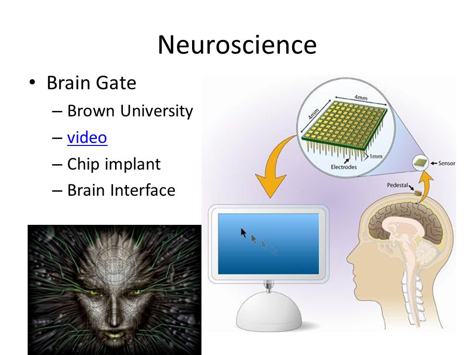 Neuroscience Brain Gate – Brown University – video video – Chip implant – Brain Interface