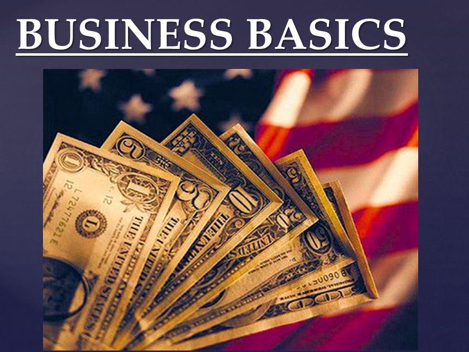 BUSINESS BASICS BUSINESS BASICS
