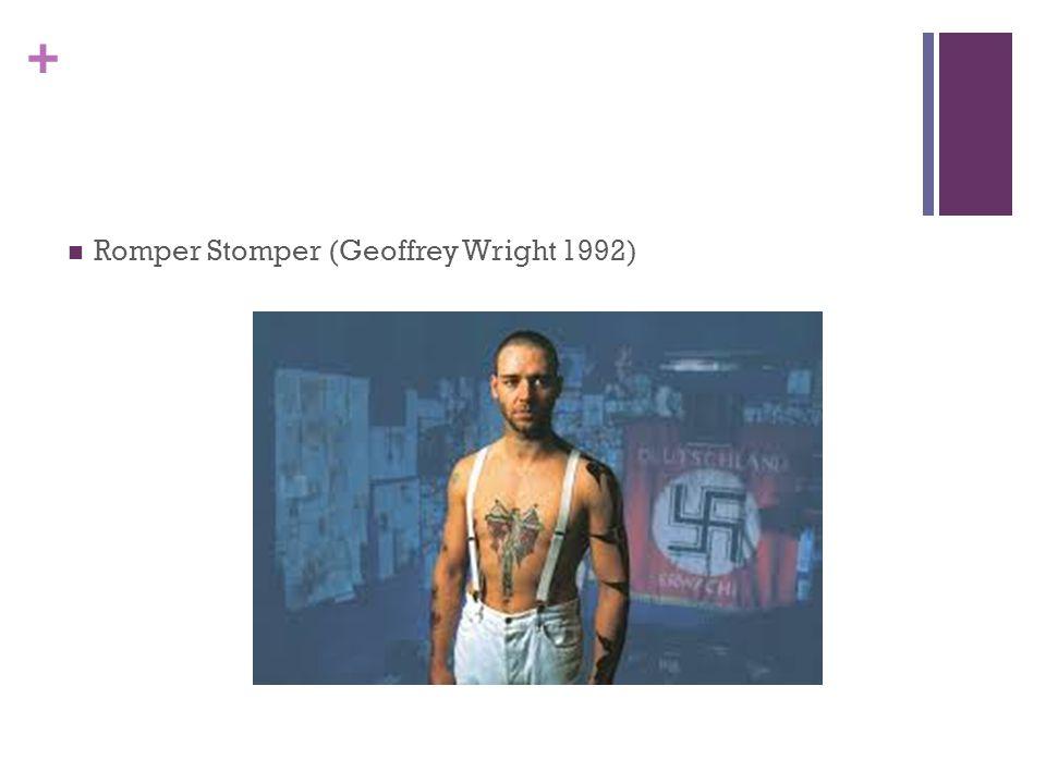 + Romper Stomper (Geoffrey Wright 1992)