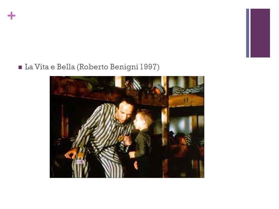 + La Vita e Bella (Roberto Benigni 1997)