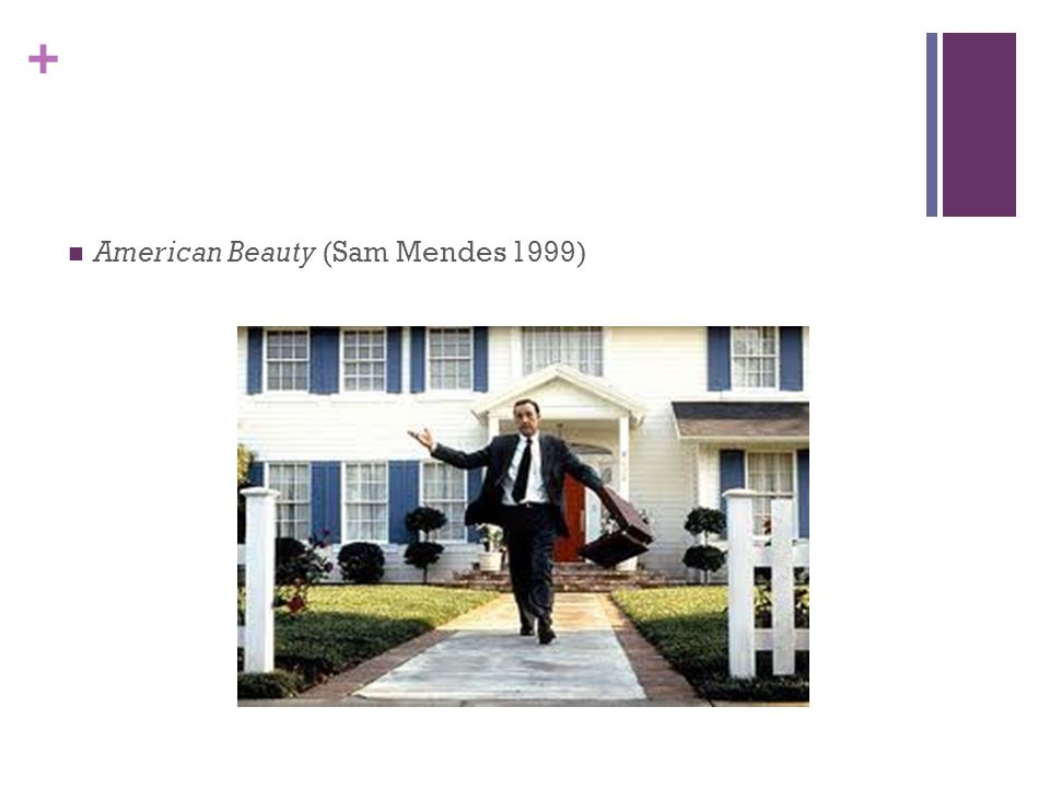 + American Beauty (Sam Mendes 1999)