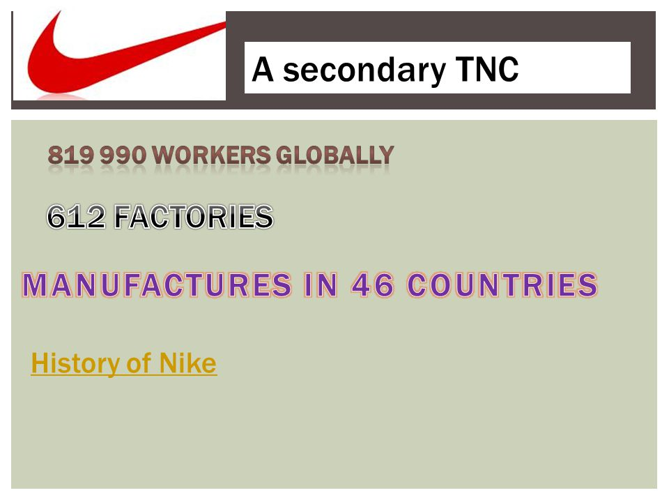 A secondary TNC History of Nike