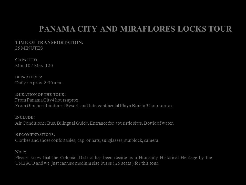 PANAMA CITY AND MIRAFLORES LOCKS