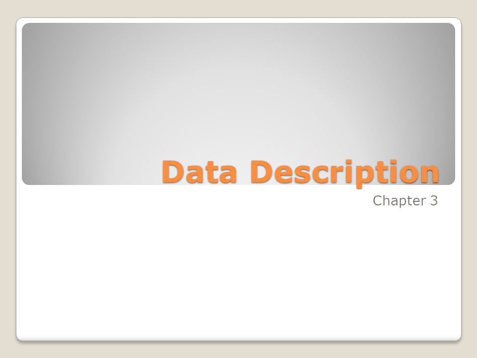 Data Description Chapter 3
