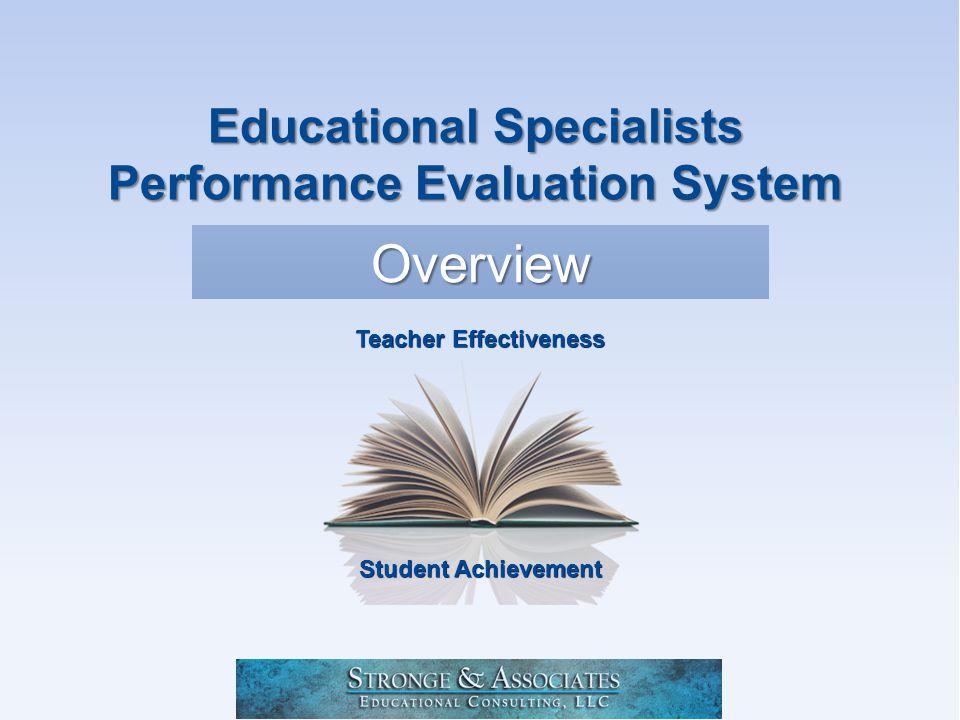 Student Achievement Teacher Effectiveness Overview Educational Specialists Performance Evaluation System