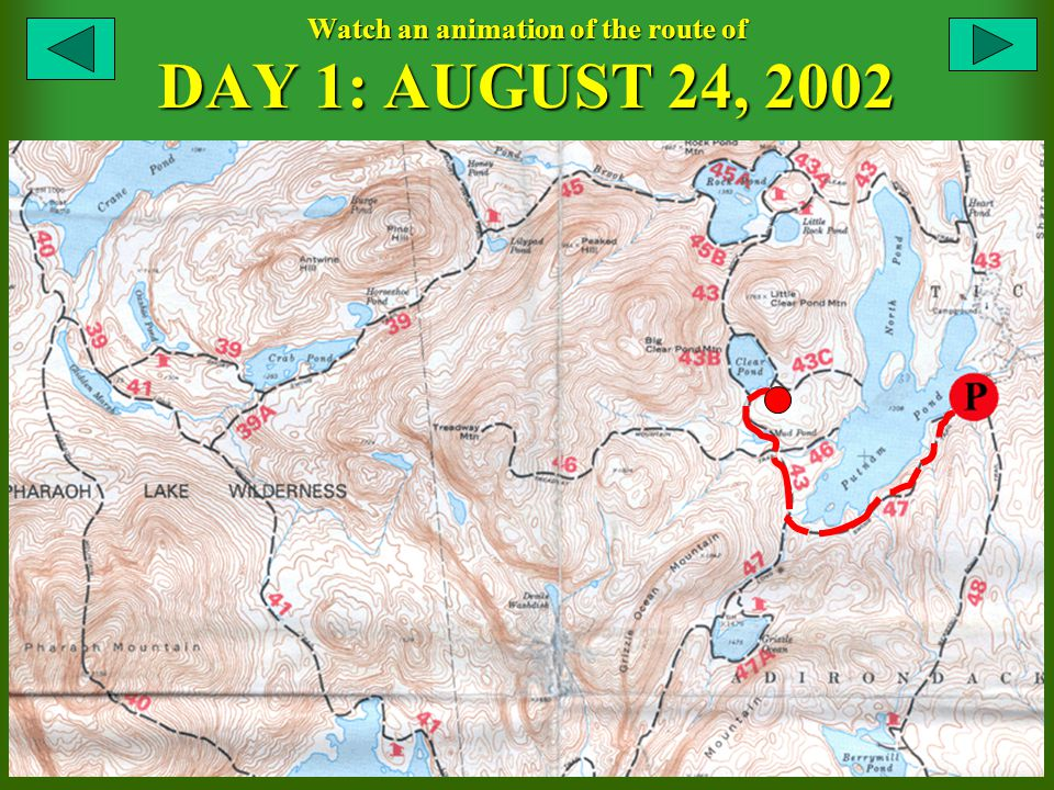 Watch an animation of the route of DAY 1: AUGUST 24, 2002