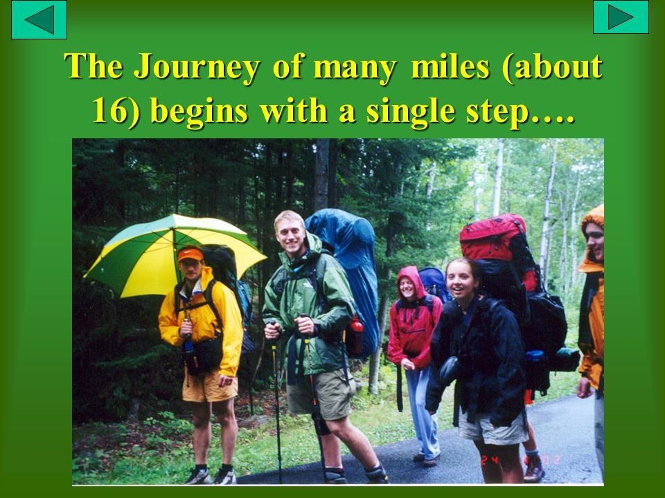 The Journey of many miles (about 16) begins with a single step….