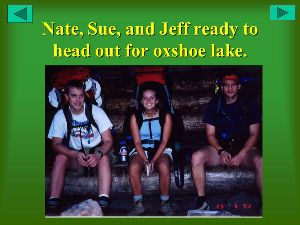 Nate, Sue, and Jeff ready to head out for oxshoe lake.