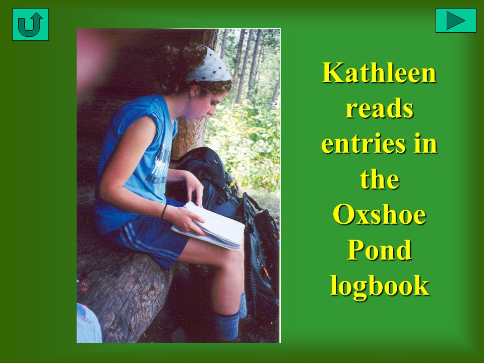 Kathleen reads entries in the Oxshoe Pond logbook