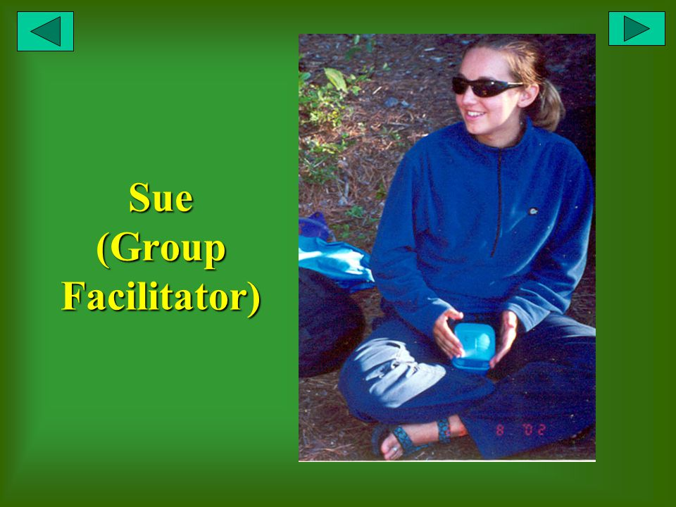 Sue (Group Facilitator)