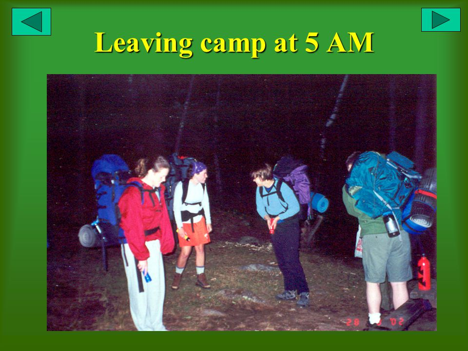 Leaving camp at 5 AM