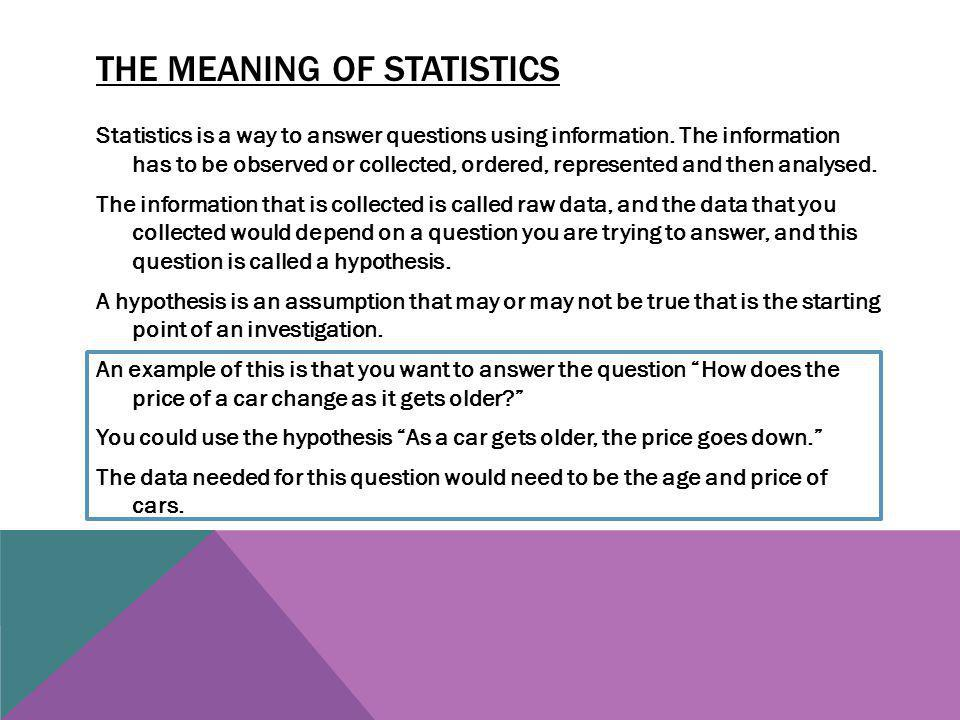 TYPES OF DATA Quantitative variables are numerical observations or measurements.
