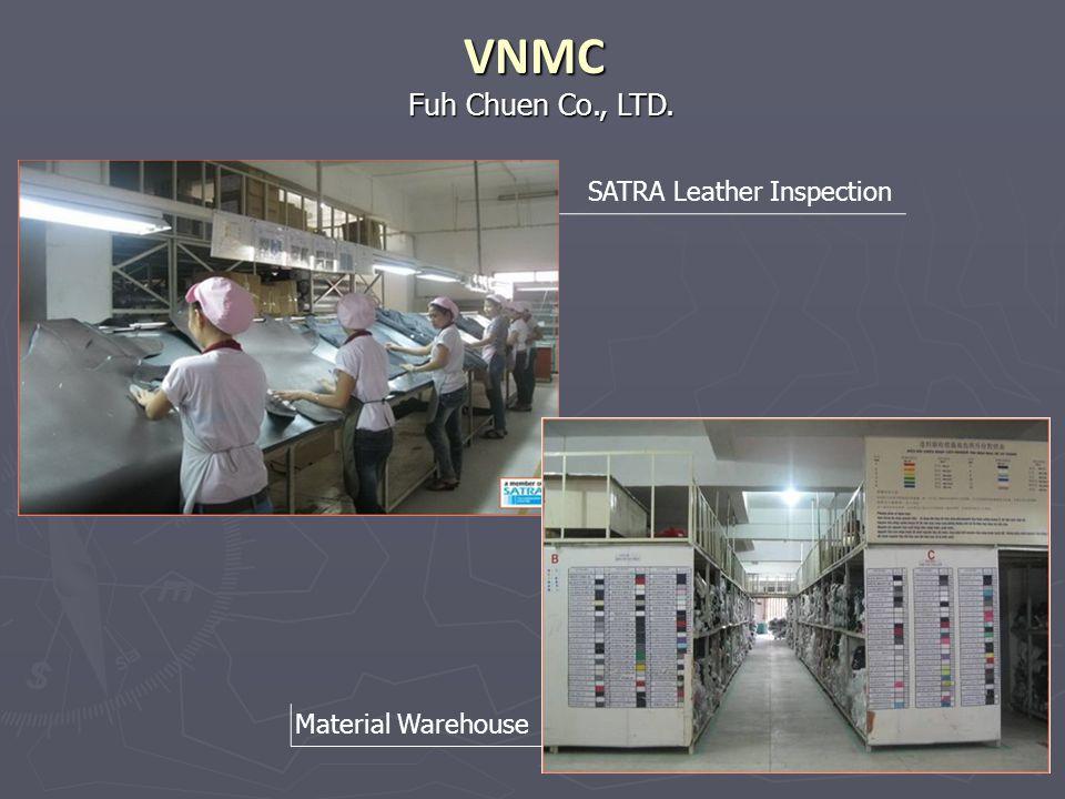 Fuh Chuen Co., LTD. VNMC Material Warehouse SATRA Leather Inspection