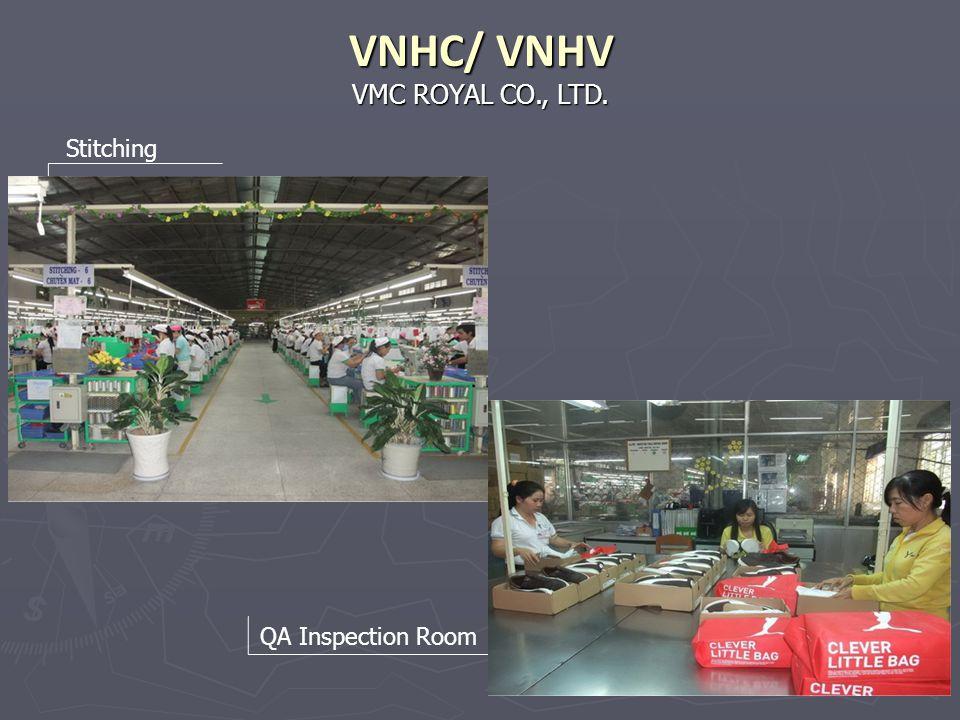 VMC ROYAL CO., LTD. VNHC/ VNHV Stitching QA Inspection Room