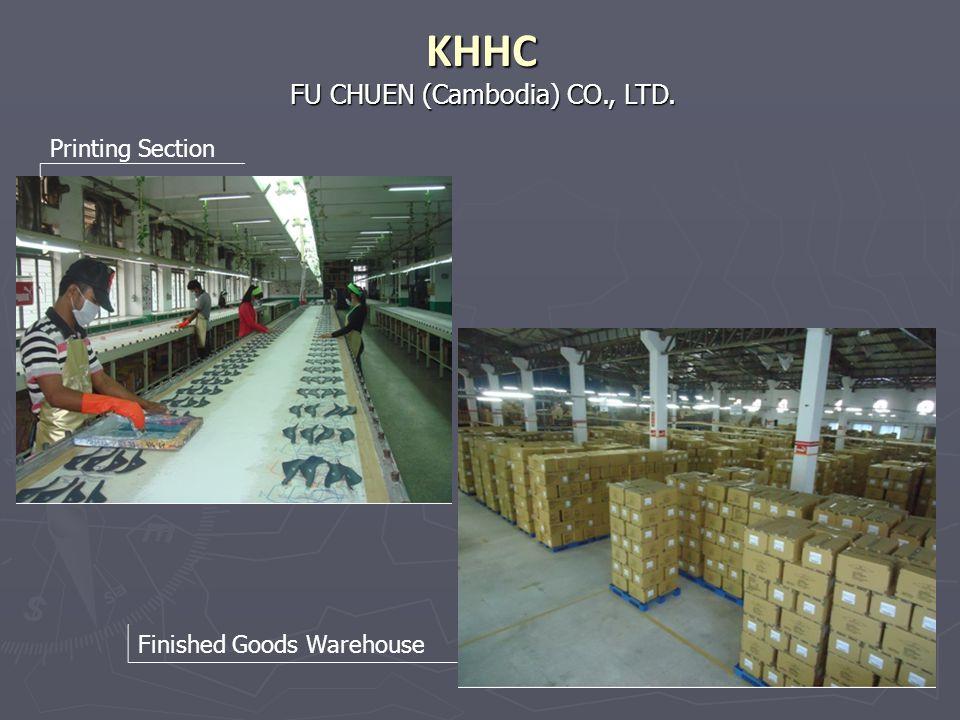 FU CHUEN (Cambodia) CO., LTD. KHHC Printing Section Finished Goods Warehouse