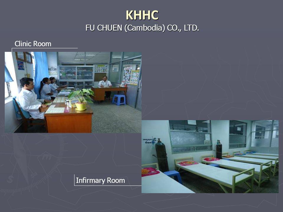 Clinic Room Infirmary Room FU CHUEN (Cambodia) CO., LTD. KHHC