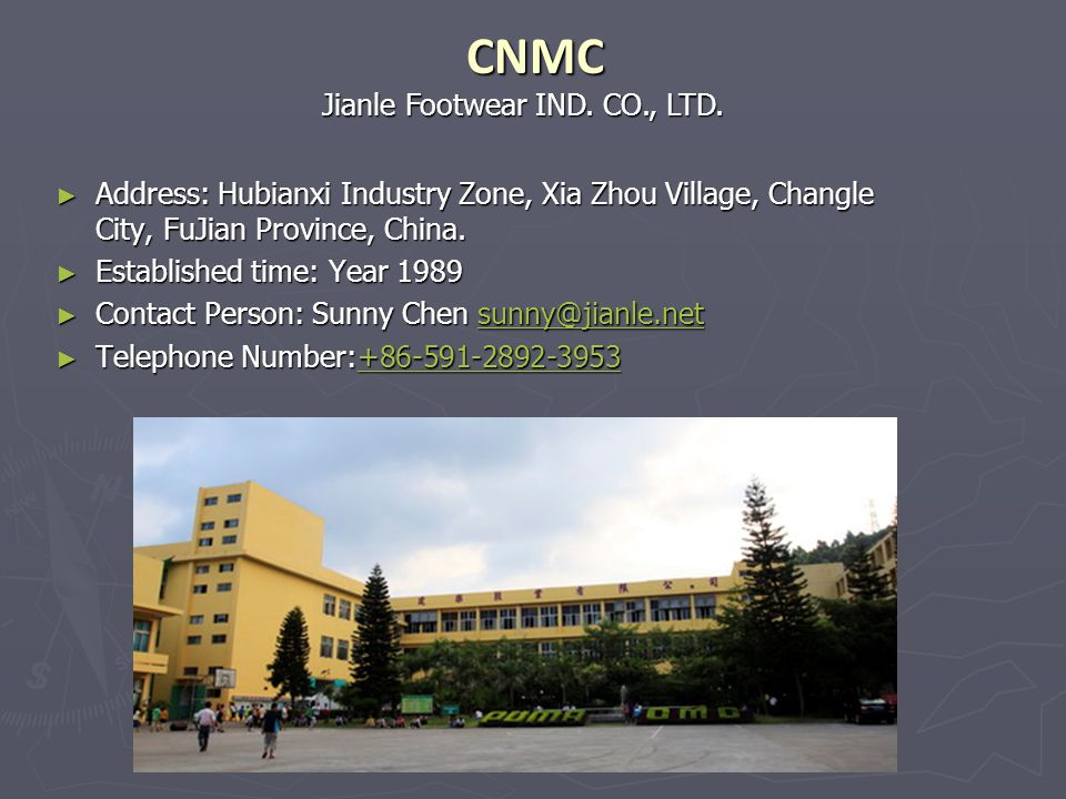 CNMC Employees: 1,089 persons Employees: 1,089 persons Capacity: 200,000prs/month Capacity: 200,000prs/month Current Assembly Line: 3 lines Current Assembly Line: 3 lines Certification: ISO 9000, ISO 14000, OHSAS 18000 Certification: ISO 9000, ISO 14000, OHSAS 18000