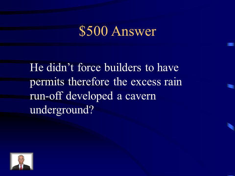 $500 Question How did the sinkhole happen and how is Charlie Burns involved
