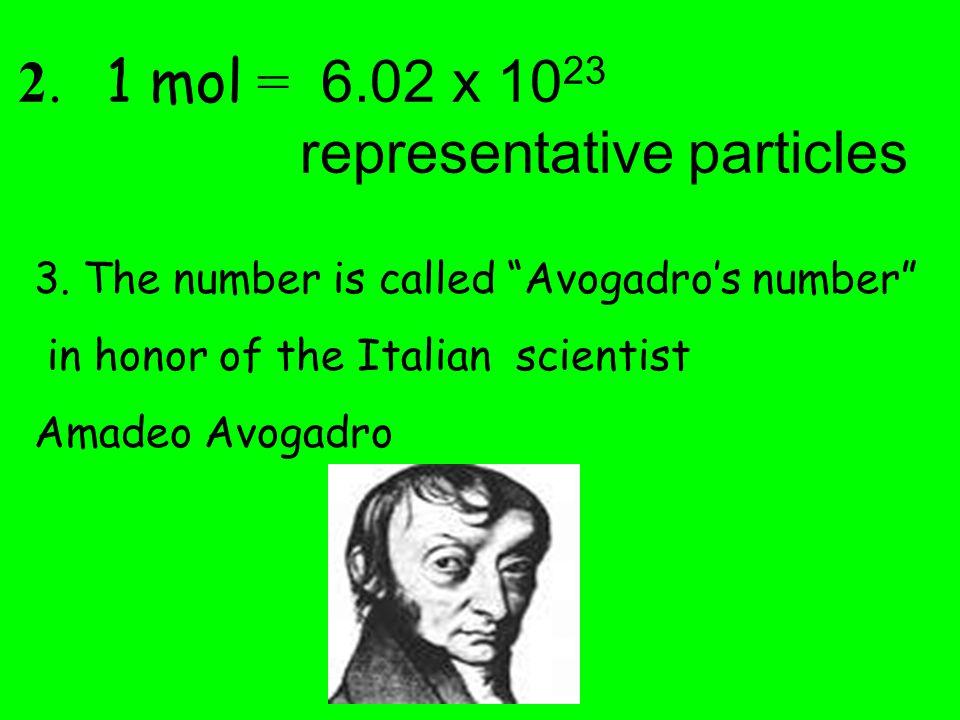 a MOLE ( mol ) 1.