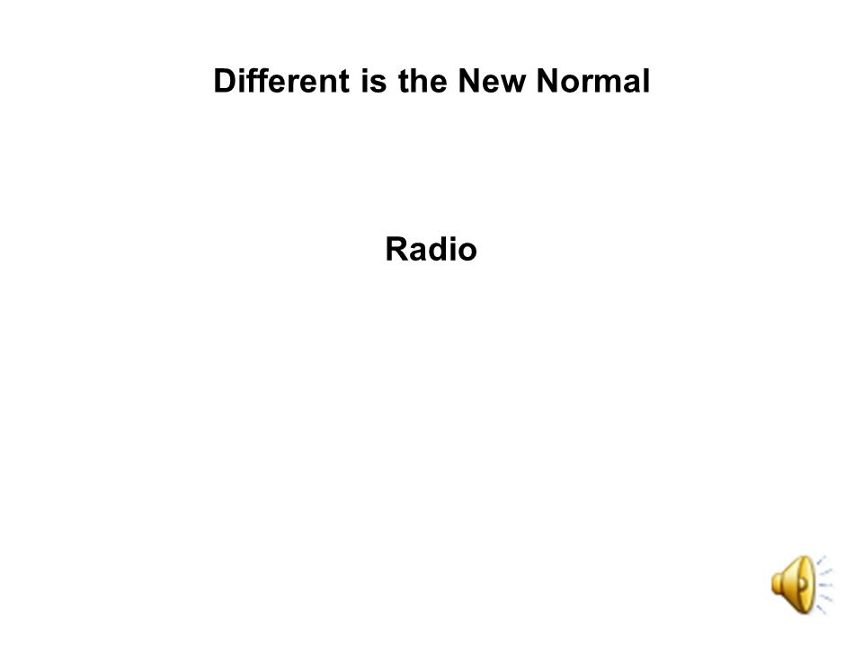 Radio Different is the New Normal