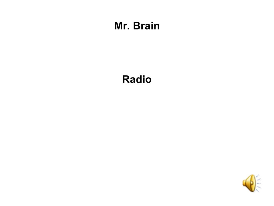 Radio Mr. Brain