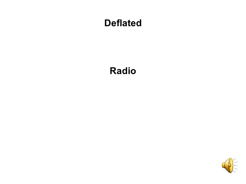 Deflated Radio