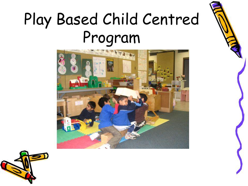 Play Based Child Centred Program