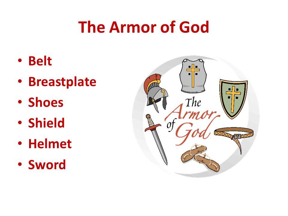 The Armor of God Belt Breastplate Shoes Shield Helmet Sword
