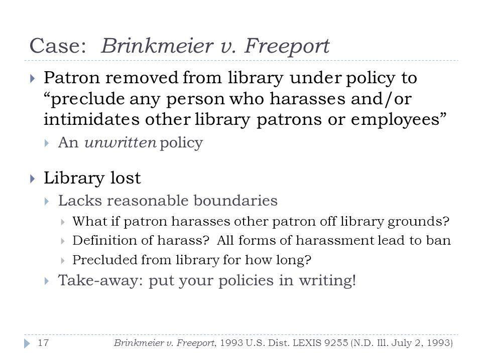Case: Brinkmeier v. Freeport Brinkmeier v. Freeport, 1993 U.S.