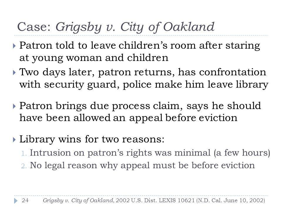 Case: Grigsby v. City of Oakland Grigsby v. City of Oakland, 2002 U.S.
