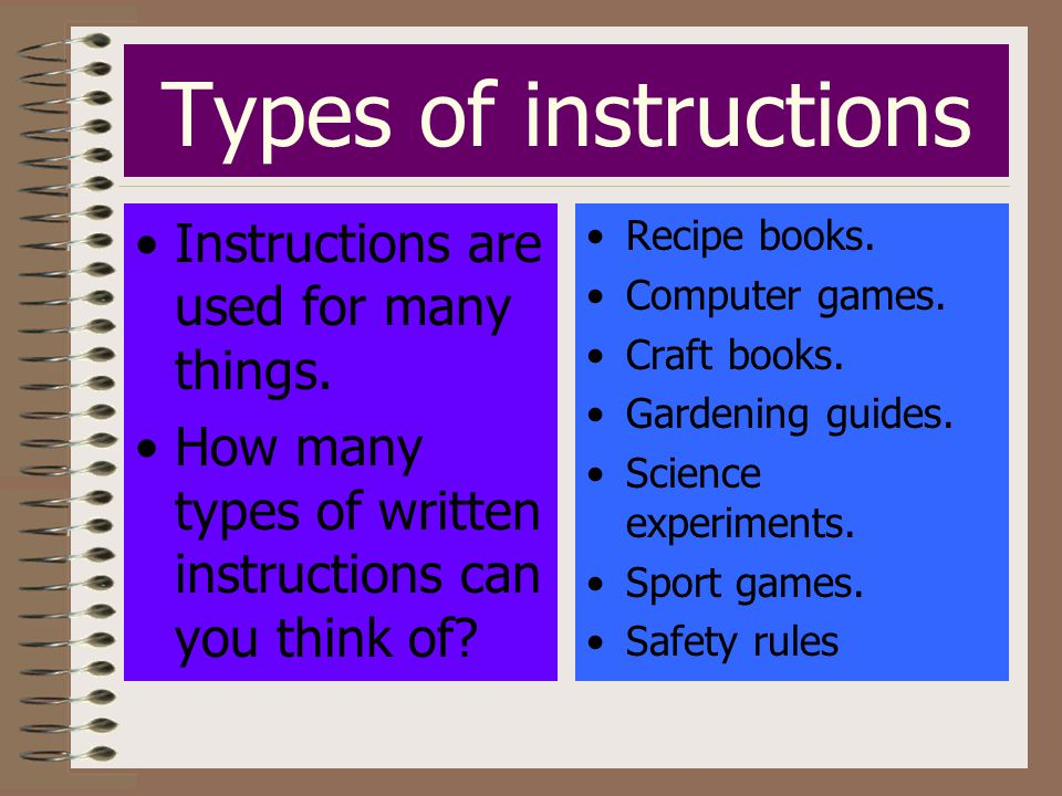 Types of instructions Instructions are used for many things.