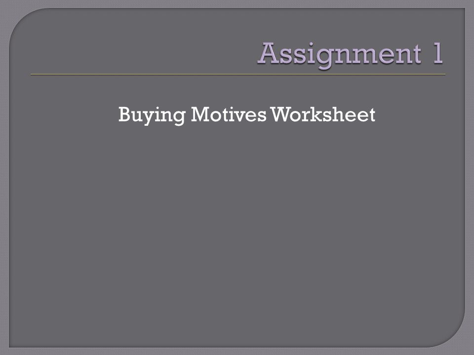 Buying Motives Worksheet