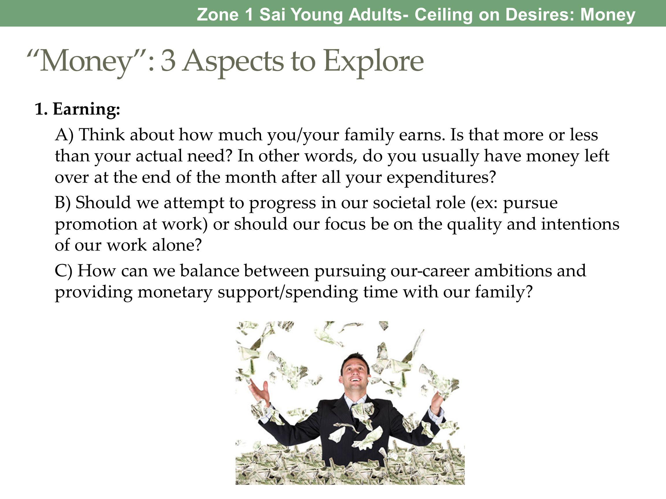 Money: 3 Aspects to Explore 2.