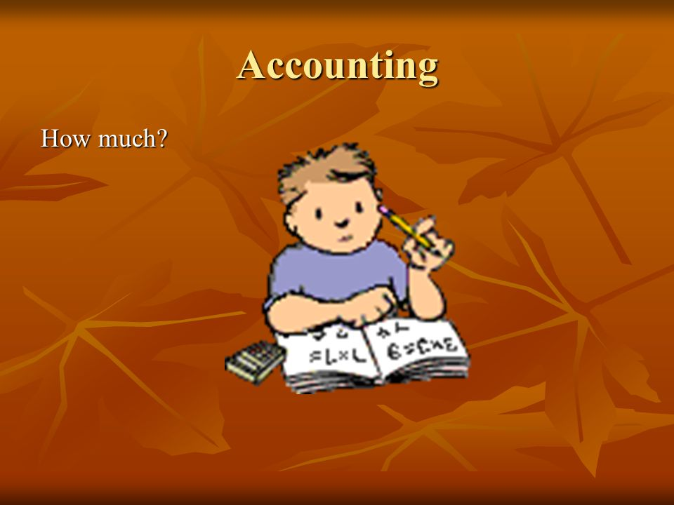 Accounting How much?