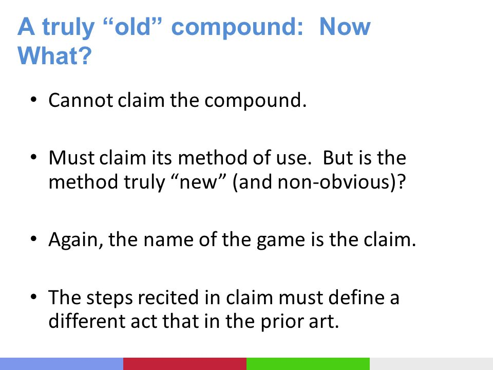 A truly old compound: Now What. Cannot claim the compound.