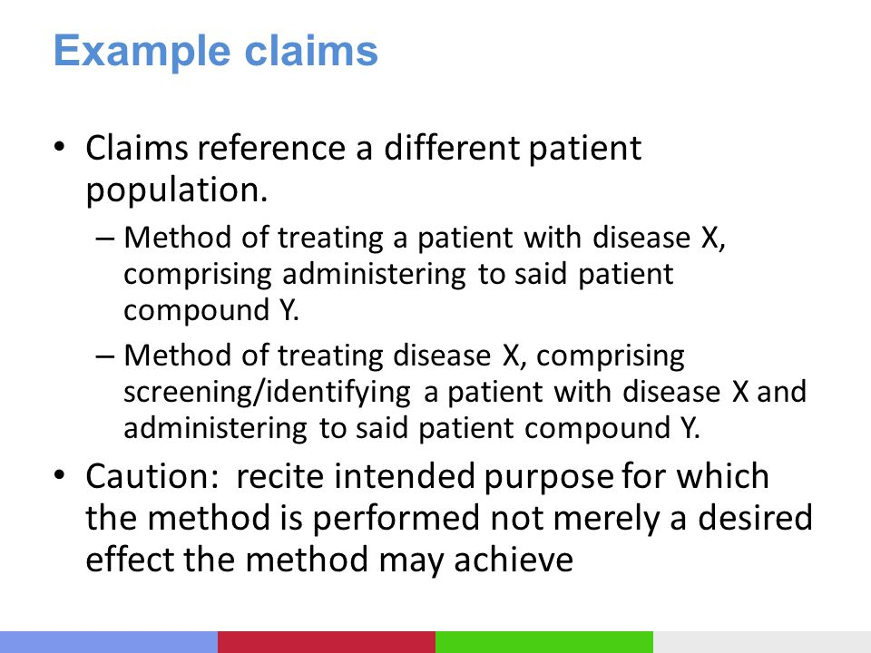 Example claims Claims reference a different patient population.