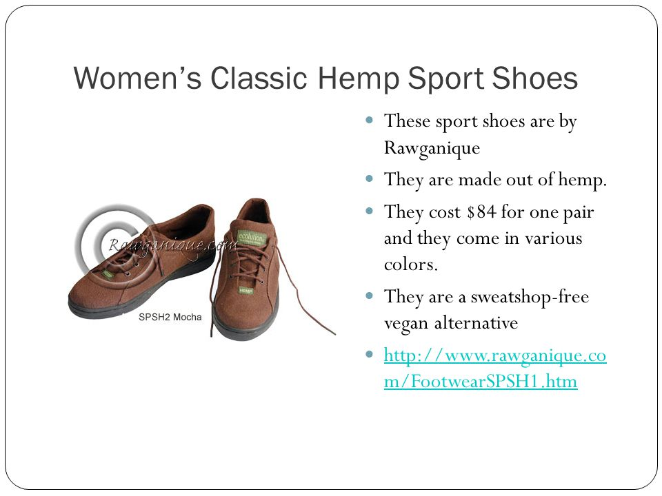 Womens Classic Hemp Sport Shoes These sport shoes are by Rawganique They are made out of hemp.