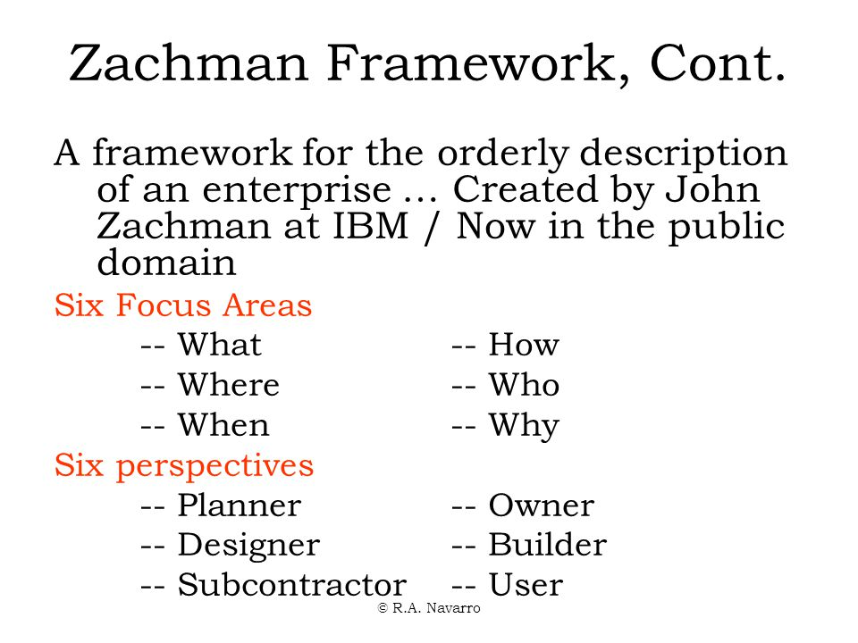 © R.A. Navarro Zachman Framework, Cont.