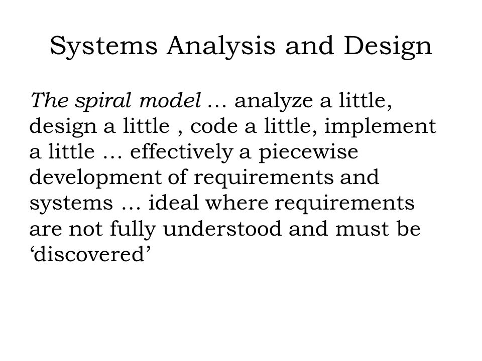 Systems and Systems Analysis The environment represents everything that is important to understanding the functioning of the system, but is not part of the system.