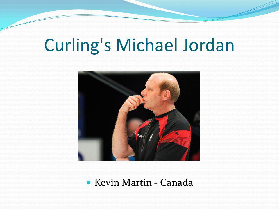 Curling s Michael Jordan Kevin Martin - Canada