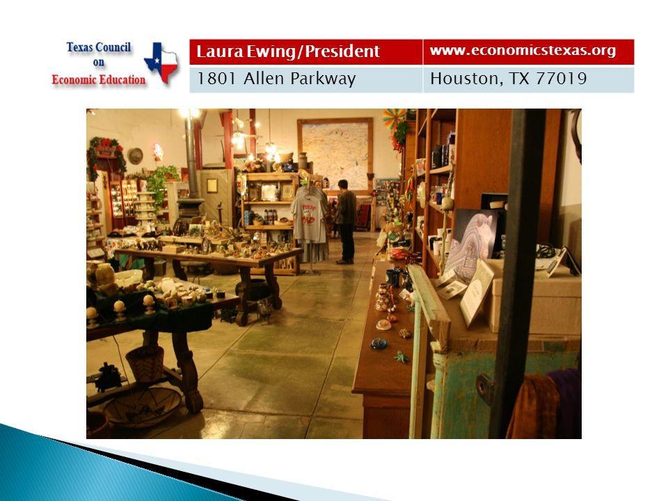 Laura Ewing/President www.economicstexas.org 1801 Allen ParkwayHouston, TX 77019