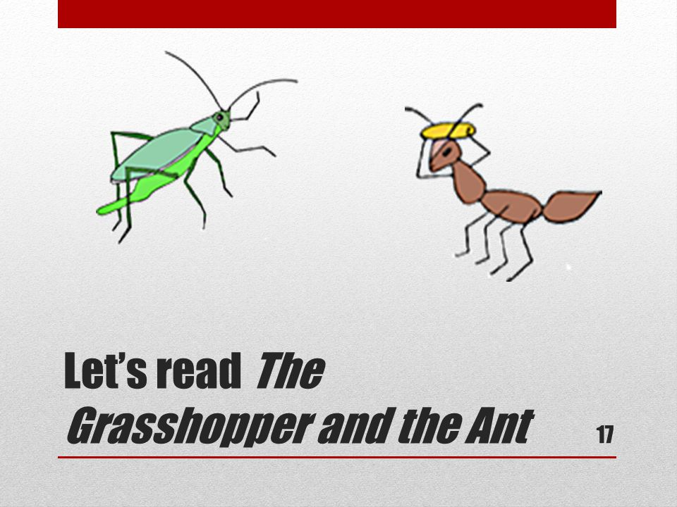 Lets read The Grasshopper and the Ant 17