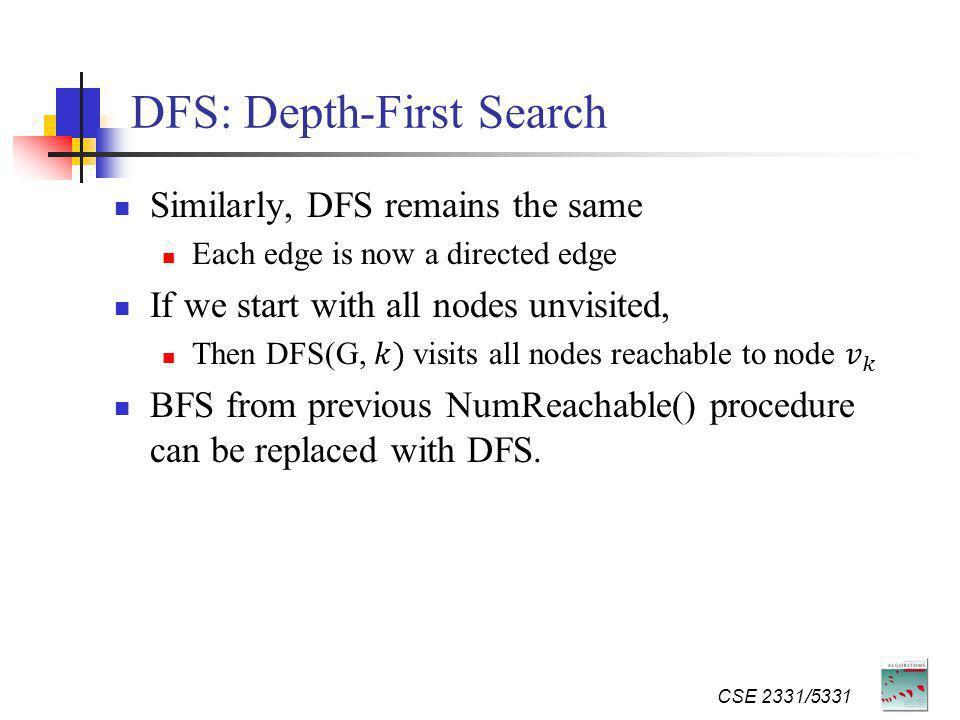 DFS: Depth-First Search CSE 2331/5331