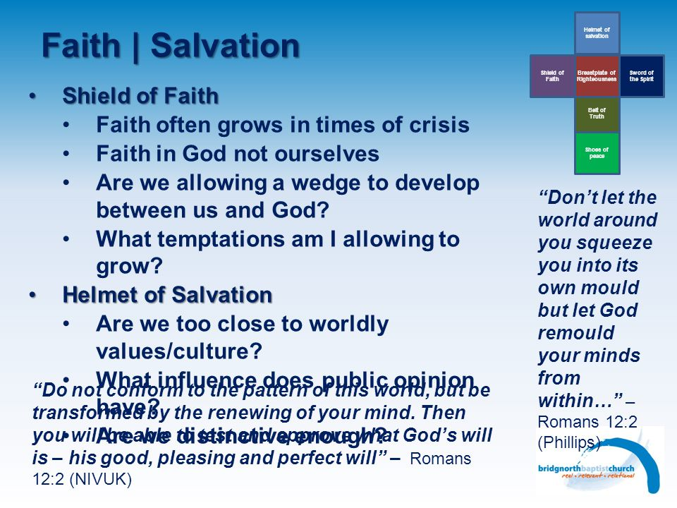 Faith | Salvation Belt of Truth Helmet of salvation Sword of the Spirit Breastplate of Righteousness Shield of Faith Shoes of peace Shield of FaithShi