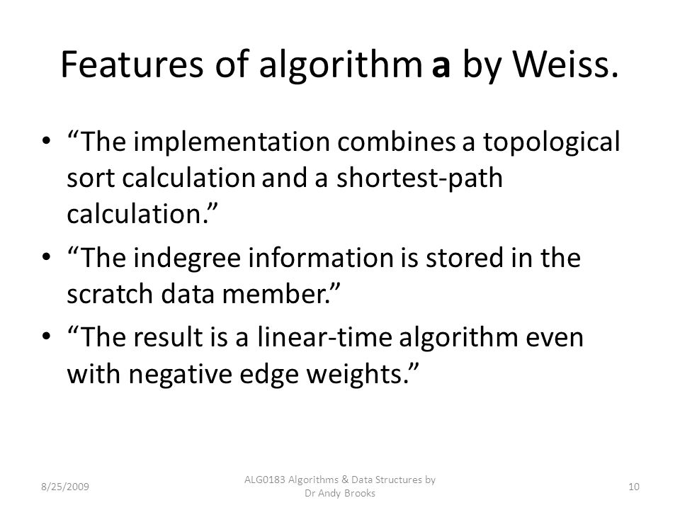 Features of algorithm a by Weiss.
