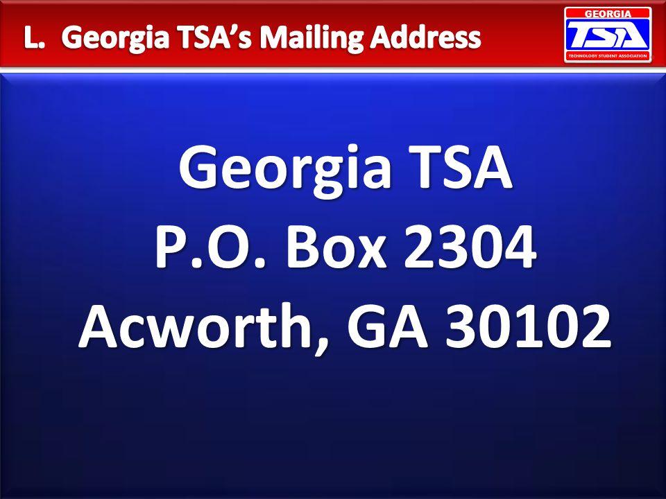 GEORGIA Georgia TSA P.O. Box 2304 Acworth, GA 30102