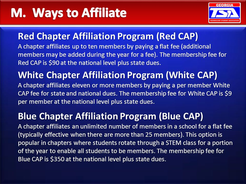 GEORGIA Red Chapter Affiliation Program (Red CAP) A chapter affiliates up to ten members by paying a flat fee (additional members may be added during