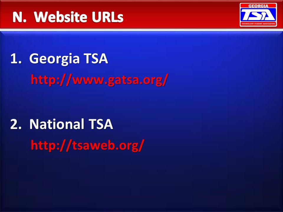 GEORGIA 1. Georgia TSA http://www.gatsa.org/ http://www.gatsa.org/ 2. National TSA http://tsaweb.org/ http://tsaweb.org/