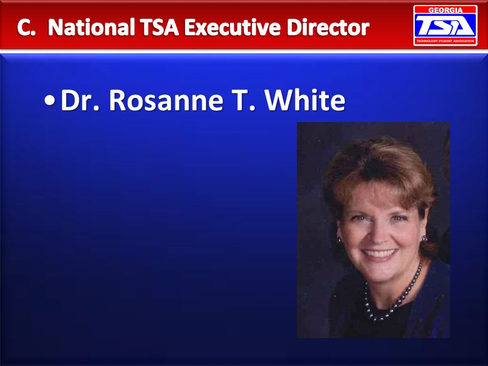 GEORGIA Dr. Rosanne T. WhiteDr. Rosanne T. White